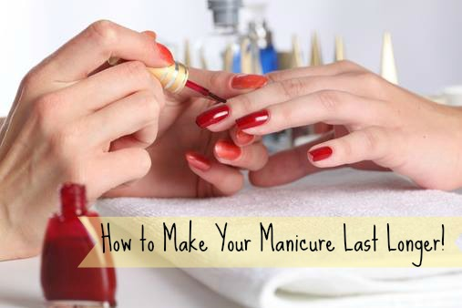 make-manicure-last-longer